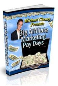 Big Affiliate Paydays