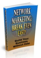 Network Marketing Break Even Fast