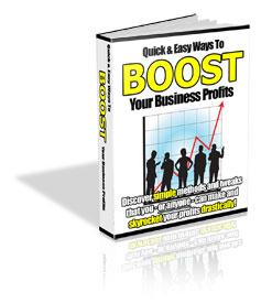 Quick and Easy Ways 2 Boost Your Business